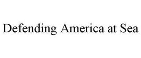 DEFENDING AMERICA AT SEA