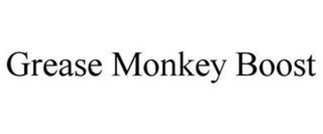 GREASE MONKEY BOOST