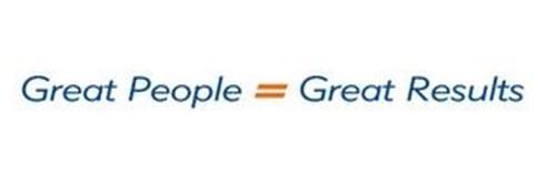 GREAT PEOPLE = GREAT RESULTS