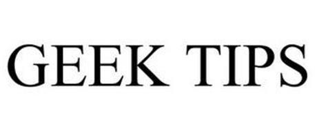 GEEK TIPS