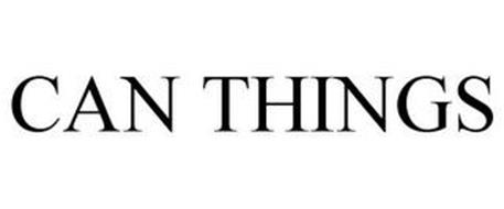 CAN THINGS