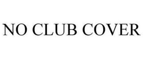 NO CLUB COVER