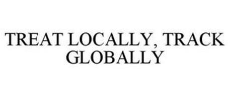 TREAT LOCALLY, TRACK GLOBALLY