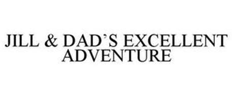 JILL & DAD'S EXCELLENT ADVENTURE