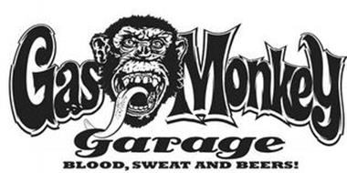 GAS MONKEY GARAGE BLOOD, SWEAT AND BEERS!