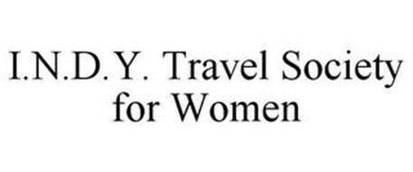 I.N.D.Y. TRAVEL SOCIETY FOR WOMEN