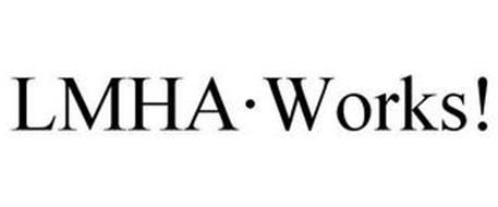 LMHA·WORKS!