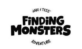 JAKE & TESS' FINDING MONSTERS ADVENTURE