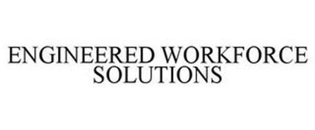 ENGINEERED WORKFORCE SOLUTIONS