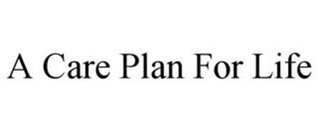 A CARE PLAN FOR LIFE
