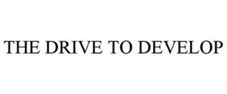 THE DRIVE TO DEVELOP