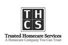 THCS TRUSTED HOMECARE SERVICES A HOMECARE COMPANY YOU CAN TRUST