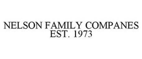 NELSON FAMILY COMPANIES EST. 1973