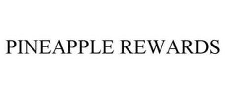 PINEAPPLE REWARDS