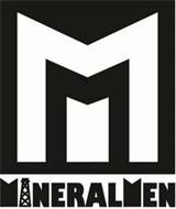 M MINERALMEN