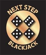 NEXT STEP BLACKJACK