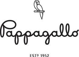 PAPPAGALLO ESTD. 1952