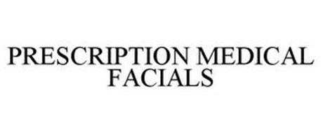 PRESCRIPTION MEDICAL FACIALS