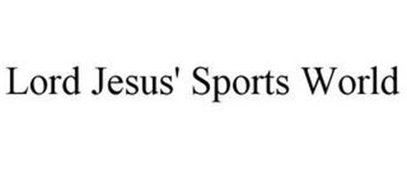 LORD JESUS' SPORTS WORLD