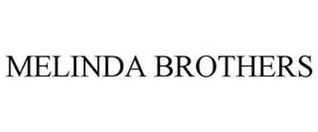 MELINDA BROTHERS