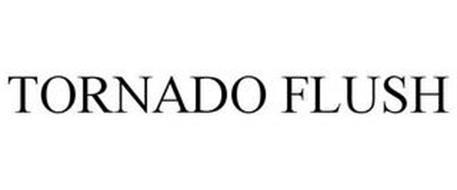 TORNADO FLUSH