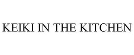 KEIKI IN THE KITCHEN