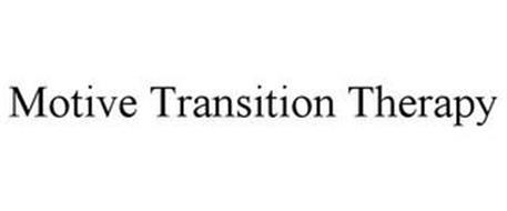 MOTIVE TRANSITION THERAPY