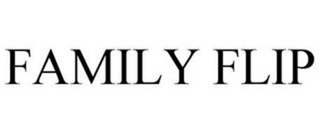 FAMILY FLIP