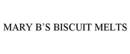 MARY B'S BISCUIT MELTS