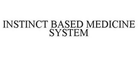 INSTINCT BASED MEDICINE SYSTEM