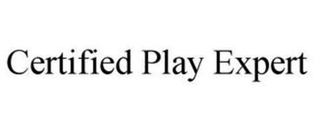 CERTIFIED PLAY EXPERT