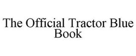 THE OFFICIAL TRACTOR BLUE BOOK