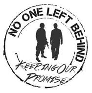 NO ONE LEFT BEHIND KEEPING OUR PROMISE