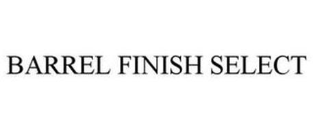 BARREL FINISH SELECT