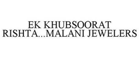 EK KHUBSOORAT RISHTA...MALANI JEWELERS