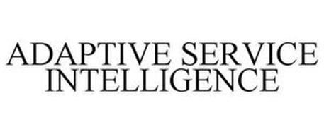 ADAPTIVE SERVICE INTELLIGENCE