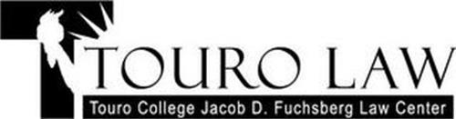 T TOURO LAW TOURO COLLEGE JACOB D. FUCHSBERG LAW CENTER