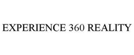 EXPERIENCE 360 REALITY