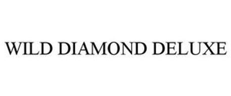 WILD DIAMOND DELUXE
