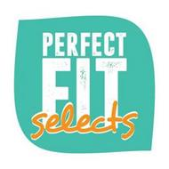 PERFECT FIT SELECTS