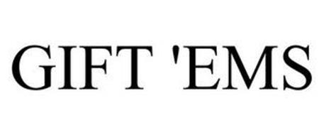 GIFT 'EMS