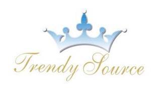 TRENDY SOURCE