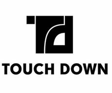 TD TOUCH DOWN
