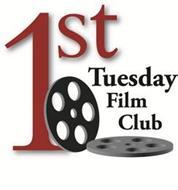 1ST TUESDAY FILM CLUB