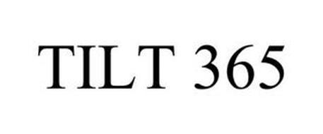 TILT 365