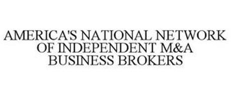 AMERICA'S NATIONAL NETWORK OF INDEPENDENT M&A BUSINESS BROKERS