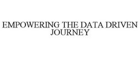 EMPOWERING THE DATA DRIVEN JOURNEY