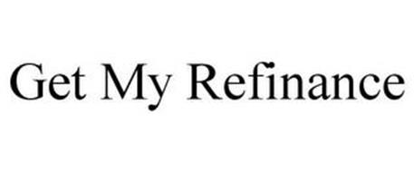 GET MY REFINANCE