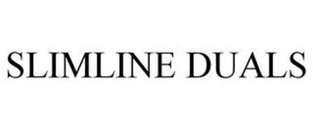 SLIMLINE DUALS