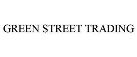 GREEN STREET TRADING